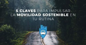 Parkifast propone 5 claves para impulsar la movilidad sostenible